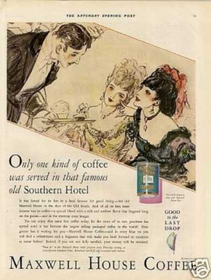 "Maxwell House Coffee Ad ""Only One Kind... (1930)"