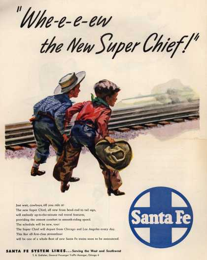 "Santa Fe System Lines – ""Whe-e-e-ew the New Super Chief!"" (1947)"