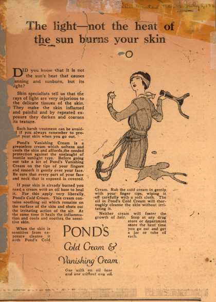 Pond's Extract Co.'s Pond's Cold Cream and Vanishing Cream – The light – not the heat of the sun burns your skin (1920)