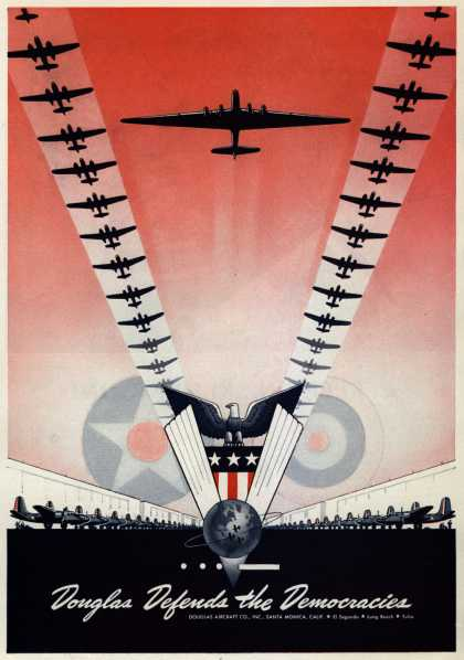 Douglas Aircraft Company – Douglas Defends the Democracies (1942)