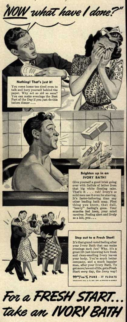 "Procter & Gamble Co.'s Ivory Soap – ""NOW what have I done?"" (1942)"