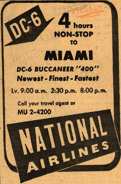 National Airline's Non-Stop to Miami – 4 hours NON-STOP to MIAMI (1947)