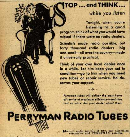 Perryman Radio Tube's Radio Tubes – Stop and Think... while you listen (1930)