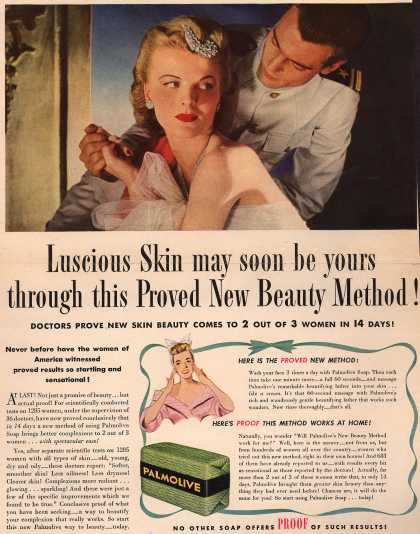 Palmolive Company's Palmolive Soap – Luscious Skin may soon be yours through this Proved New Beauty Method (1943)