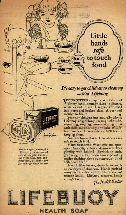 Lever Brothers Company's Lifebuoy Health Soap – Little hands safe to touch food (1925)