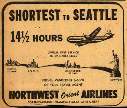 Northwest Airline's Seattle – SHORTEST TO SEATTLE 14.5 HOURS (1949)