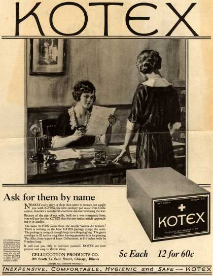 Cellucotton Products Company's Sanitary Napkins – Kotex: Ask for them by name (1921)