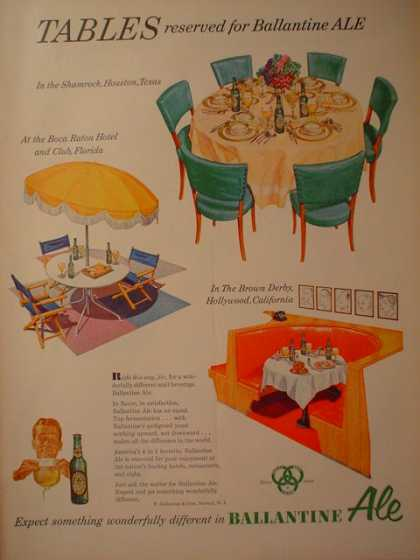 Tables reserved for Ballantine Ale Expect wonderfully different (1952)