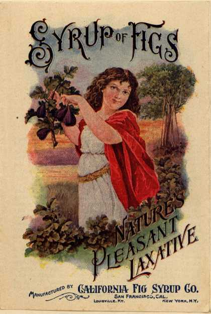 California Fig Syrup Co.'s Laxative – Syrup of Figs – Nature's Pleasant Laxative