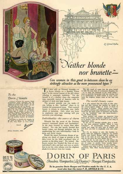 "Dorin of Pari's rouge – ""Neither blonde nor brunette – Can women in this great in-between class be as strikingly attractive as the more pronounced types? (1921)"
