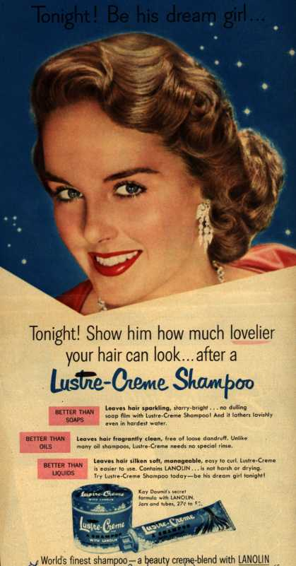 Kay Daumit's Lustre-Creme Shampoo – Tonight! Be his dream girl... (1951)