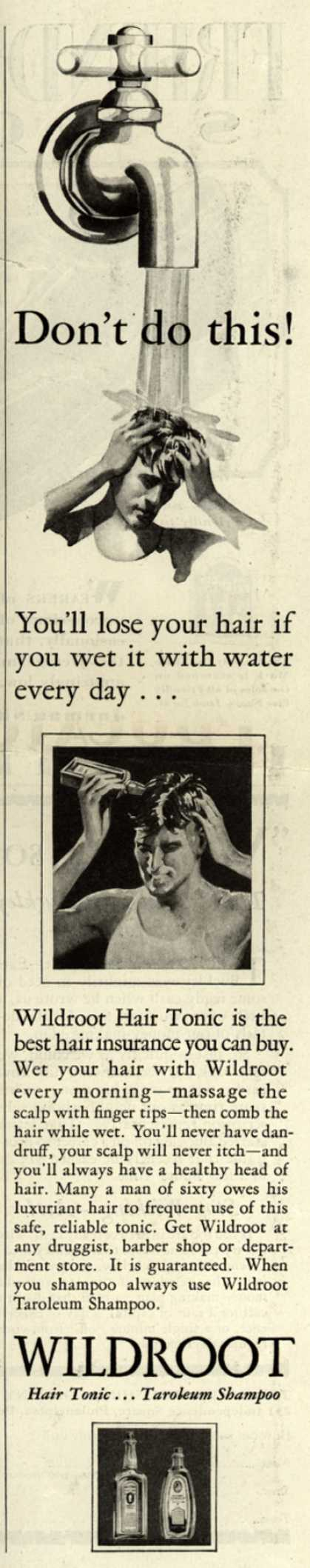 Wildroot Company's Wildroot Hair Preparations – Don't do this (1929)