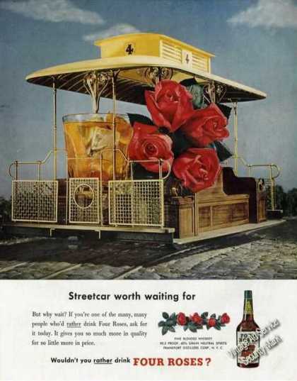 Streetcar Worth Waiting for Art Four Roses (1949)