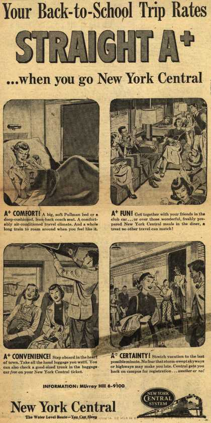 New York Central System – Your Back-to-School Trip Rates Straight A+ ...when you go New York Central (1951)