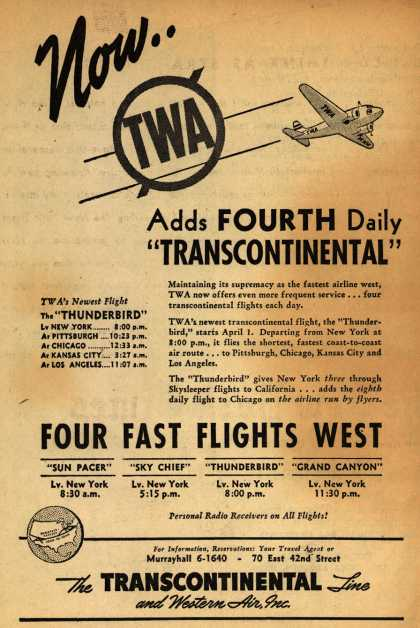 "Transcontinental & Western Air's Western US – Now.. TWA Adds Fourth Daily ""Transcontinental"" (1940)"