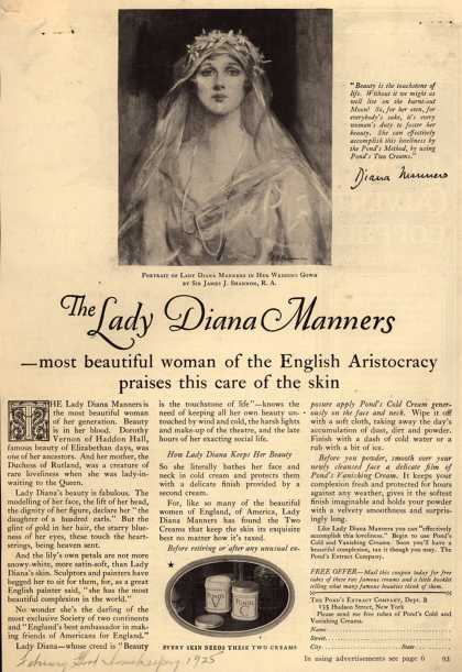 Pond's Extract Co.'s Pond's Cold Cream and Vanishing Cream – The Lady Diana Manners -most beautiful woman of the English Aristocracy praises this care of the skin (1925)