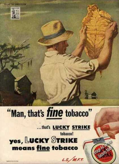 "Lucky Strike ""Man, That's Fine Tobacco"" (1944)"