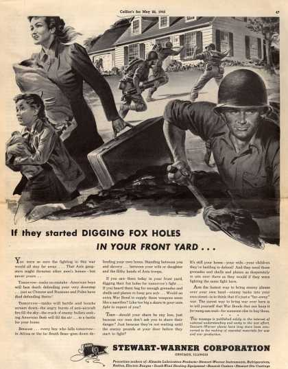 Stewart-Warner Corporation's War Bonds – If they started Digging Fox Holes In Your Front Yard... (1943)