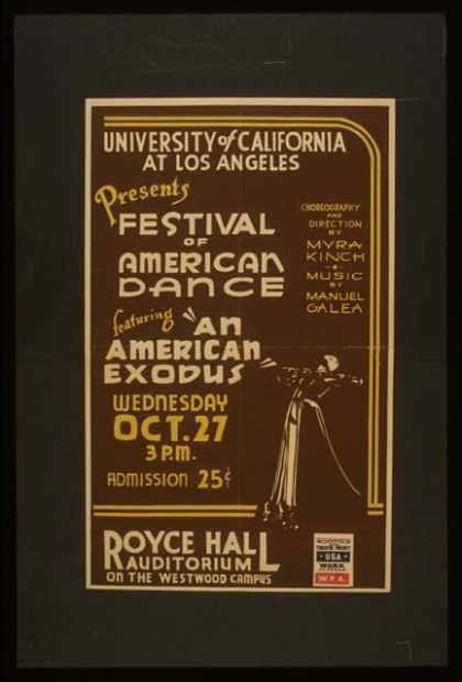 "University of California at Los Angeles presents festival of American dance featuring ""An American exodus"". (1937)"