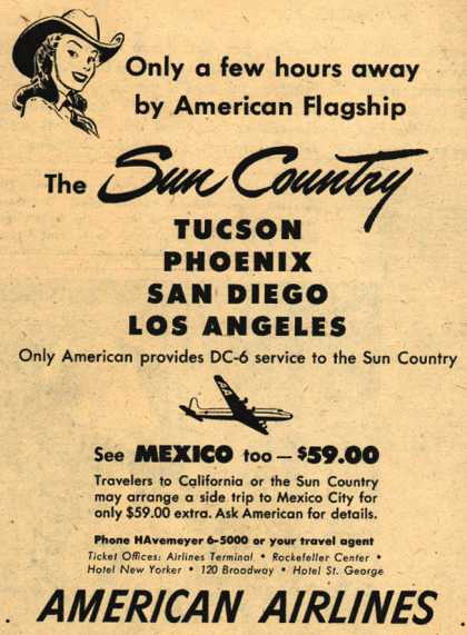 American Airline's Sun Country – Only a few hours away by American Flagship The Sun Country (1949)