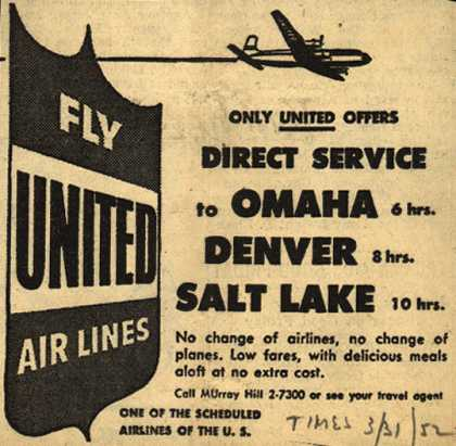 United Air Line's various destinations – Only United Offers Direct Service to Omaha, Denver, Salt Lake (1952)