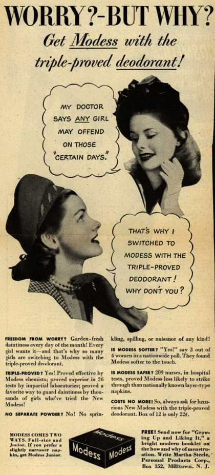 Modes's Sanitary Napkins – Worry?-But Why? Get Modess with the triple-proved deodorant (1946)