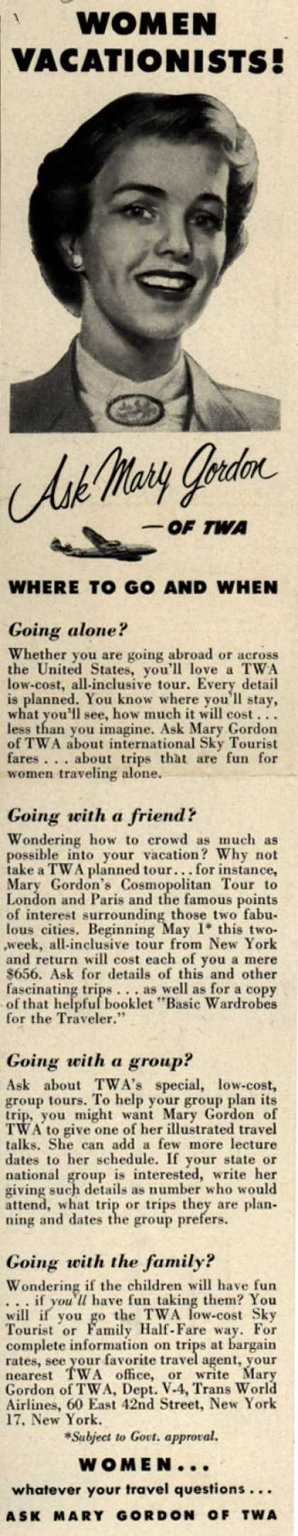 Trans World Airline's Mary Gordon – Women Vacationists! Ask Mary Gordon of TWA Where To Go And When (1952)