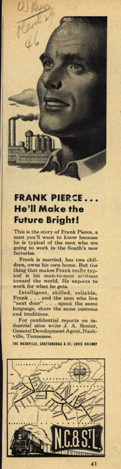 Nashville, Chattanooga & St. Louis Railway – Frank Pierce...He'll Make the Future Bright (1946)
