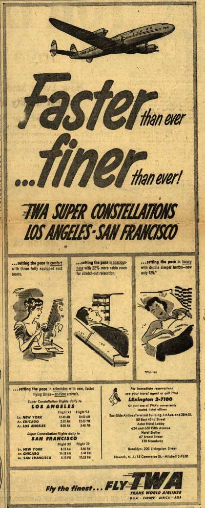 Trans World Airline's Super Constellations – Faster than ever ... finer than ever (1954)