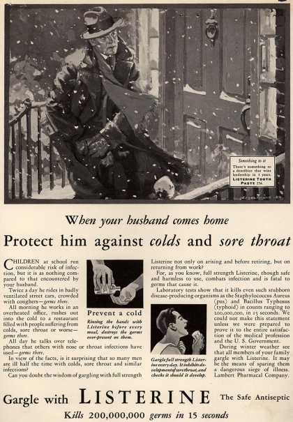 Lambert Pharmacal Company's Listerine – When your husband comes home Protect him against colds and sore throat (1930)