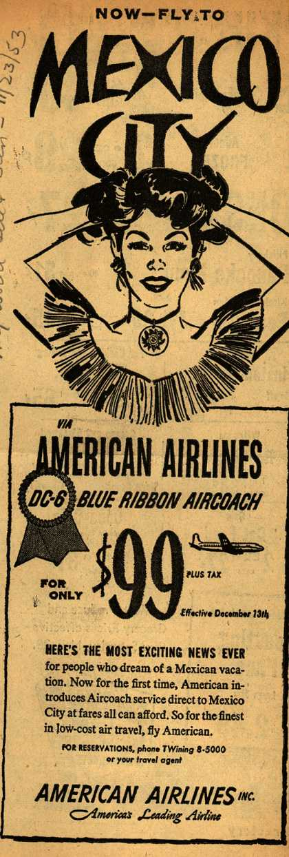 American Airline's Travel to Mexico – Now Fly to MEXICO CITY (1953)
