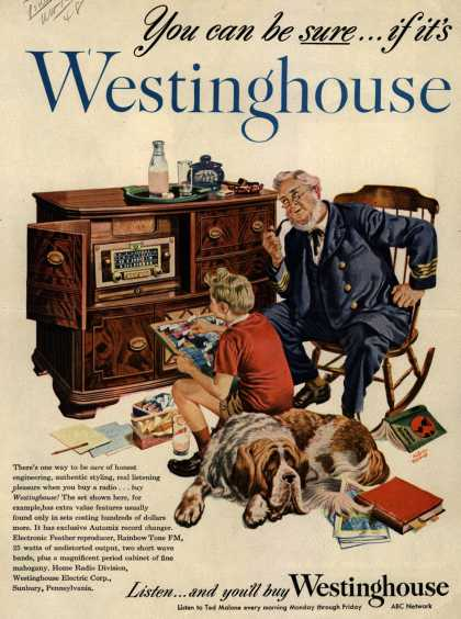 Westinghouse Electric Corporation's Radio – You can be sure...if it's a Westinghouse (1948)