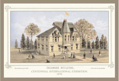 Delaware Building, Centennial International Exhibition (1876)