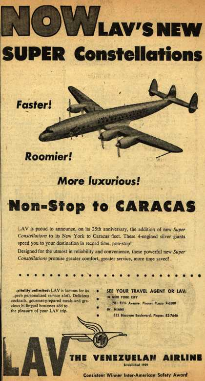 Linea Aeropostal Venezolana- The Venezuelan Airline's Super Constellations – NOW LAV'S NEW SUPER Constellations Non-stop to Caracas (1954)