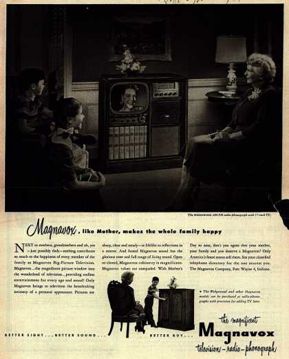 Magnavox Company's Television-Radio-Phonograph – Magnavox, like Mother, makes the whole family happy (1951)