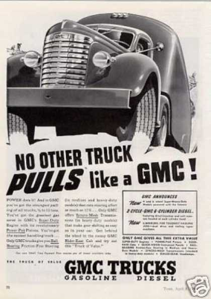"Gmc Truck Ad ""No Other Truck Pulls... (1940)"