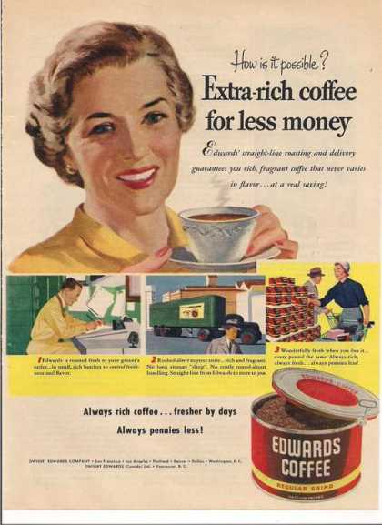 Edwards Extra Rich Coffee (1951)