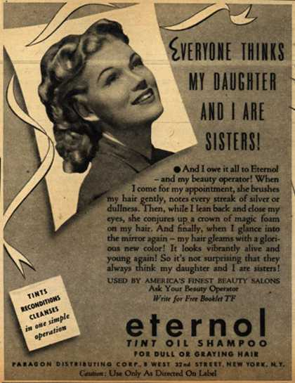 Paragon Distributing Corporation's Eternol Tint Oil Shampoo – Everyone Thinks My Daughter And I Are Sisters (1942)