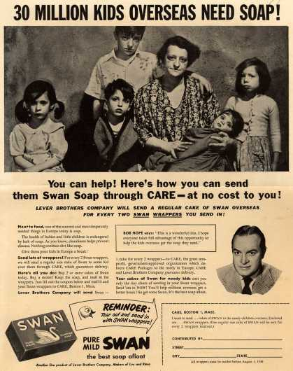 Lever Brothers Company's Swan Soap – 30 Million Kids Overseas Need Soap! You can help! Here's how you can send them Swan soap through CARE-at no cost to you (1949)
