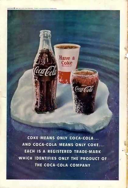 Coke Coke means Coca-Cola (1960)
