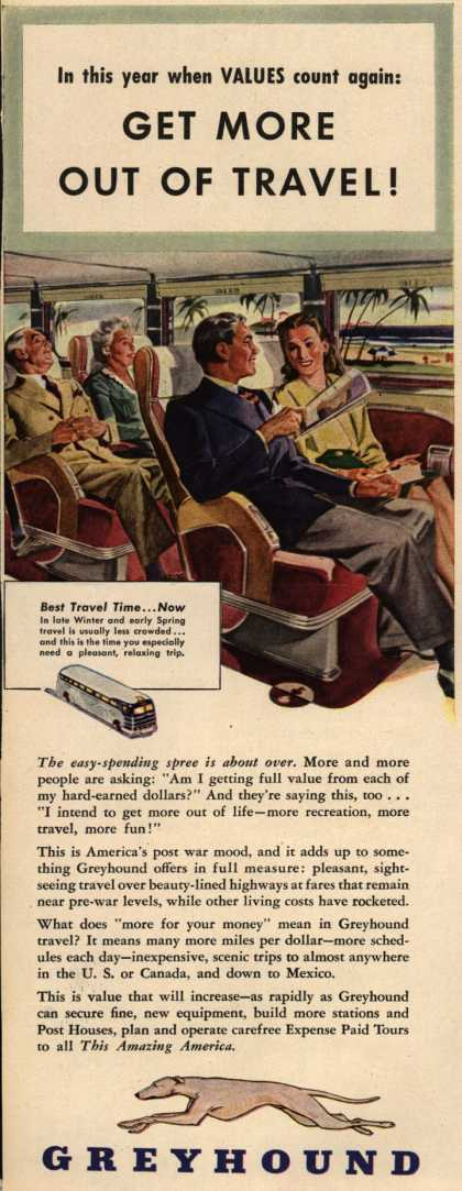 Greyhound – In this year when VALUES count again: Get More Out Of Travel (1946)