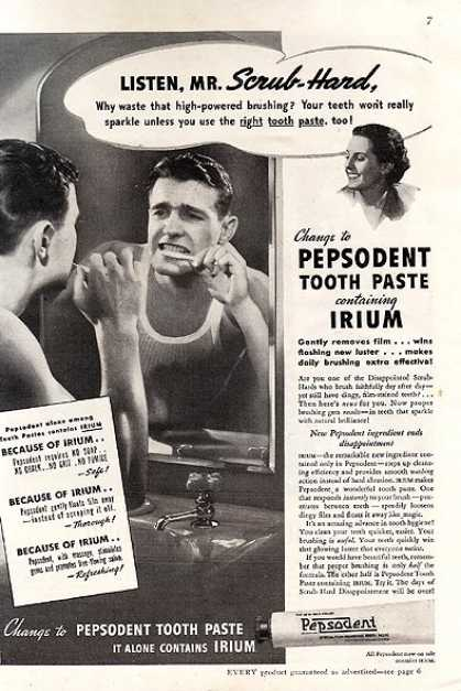 Pepsodent's Tooth Paste with Irium (1937)