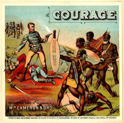 "British-American Tobacco Co.'s Tobacco – ""Courage"""