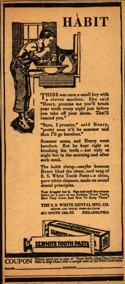 S. S. White Dental Manufacturing Co.'s S.S. White Tooth Paste – Habit (1917)