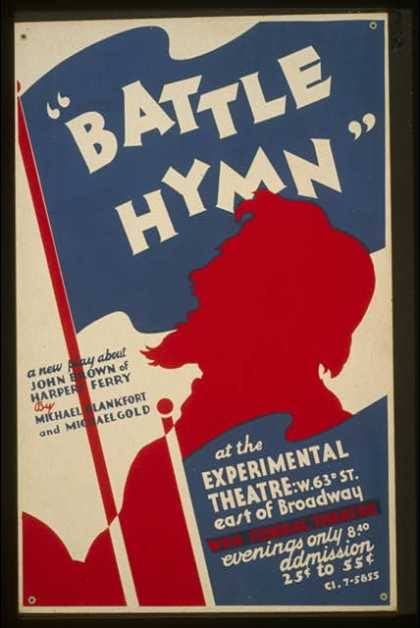 """Battle hymn"" a new play about John Brown of Harpers Ferry by Michael Blankfort and Michael Gold – At the Experimental Theatre. (1936)"