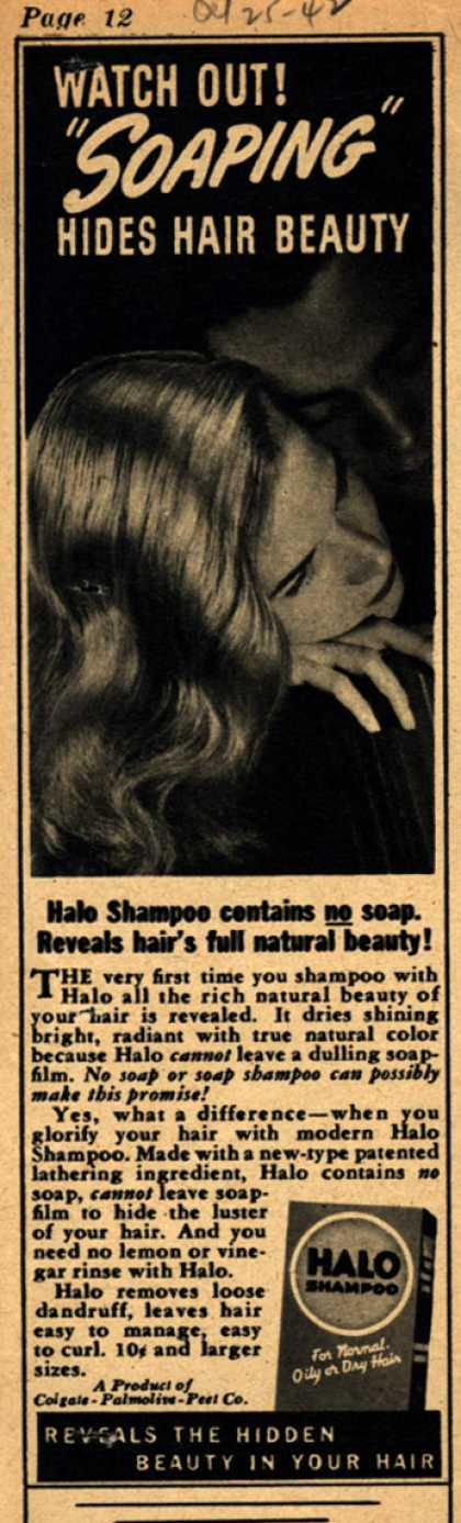 "Colgate-Palmolive-Peet Company's Halo Shampoo – Watch Out! ""Soaping"" Hides Hair Beauty (1942)"