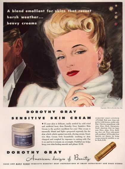 Dorothy Gray's Sensitive Skin Cream – A bland emollient for skins that resent harsh weather... heavy creams (1940)