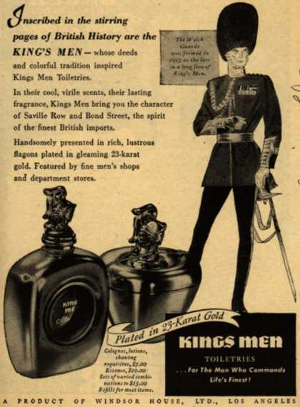 Windsor House, Ltd.'s Kings Men Toiletries – Inscribed in the stirring pages of British History are the King's Men- (1945)