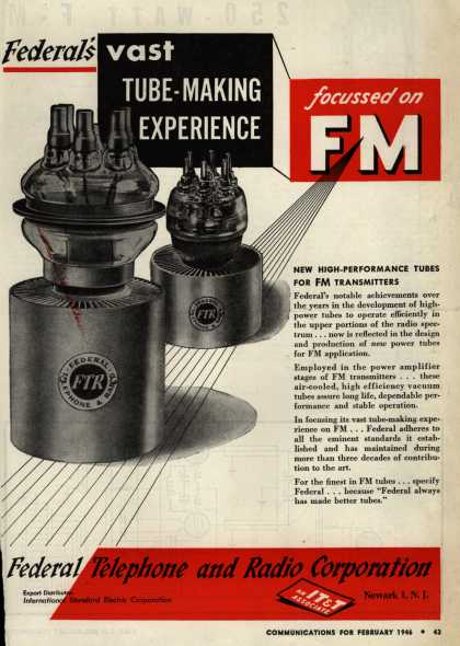 Federal Telephone and Radio Corporation's Radio Tubes – Federal's vast Tube-Making Experience (1946)