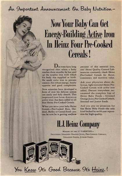 H. J. Heinz Company's Heinz Baby Foods – An Important Announcement On Baby Nutrition- Now Your Baby Can Get Energy-Building Active Iron In Heinz Four Pre-Cooked Cereals (1953)